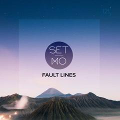 Fault Lines (Single) - Set Mo