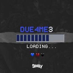 Due4Me3 (EP) - Skooly