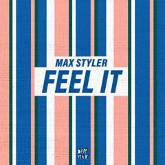 Feel It (Single) - Max Styler