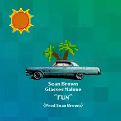 Fun (Single) - Sean Brown