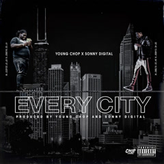 Every City (Single) - Young Chop
