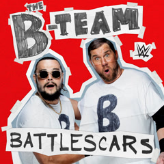 WWE: Battlescars (The B-Team) - CFO$