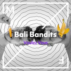 Voulez Vous (Single) - Bali Bandits