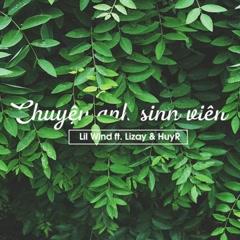Chuyện Anh Sinh Viên (Single) - Huy, Lizay, The Wind