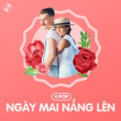 Ngày Mai Nắng Lên - Various Artists