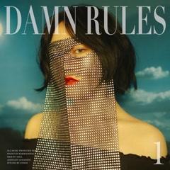 Damn Rules - Yeseo