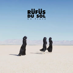 No Place (Single) - RÜFÜS DU SOL