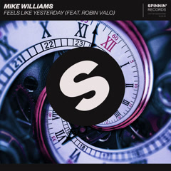 Feels Like Yesterday (Single) - Mike Williams