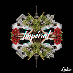 Impérial (Single) - Luka