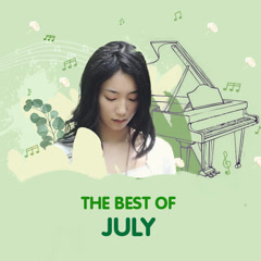 Những Bản Nhạc Hay Nhất Của July
