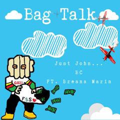 Bag Talk (Single)