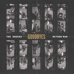Goodbyes (Single) - The Knocks