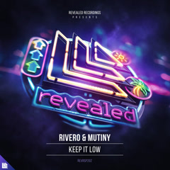 Keep It Low (Single) - Rivero, Mutiny