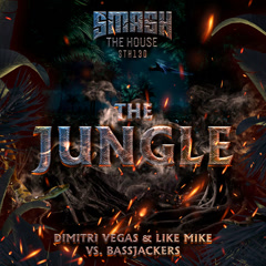 The Jungle (Single) - Dimitri Vegas, Like Mike, Bassjackers