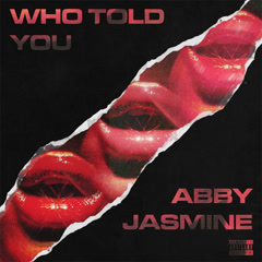 Who Told You (Single)