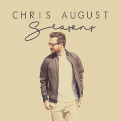 Seasons - Chris August