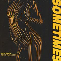 Sometimes (Single) - Blest Jones