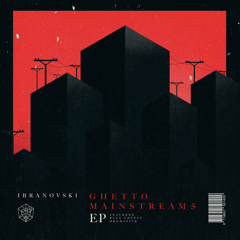 Ghetto Mainstream 5 – The Mainstage Recipe (Single)