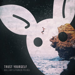 Trust Yourself (Single) - Wallaby, Parker Polhill