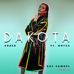 Sober (Zac Samuel Remix)