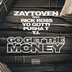 Go Get The Money (Single) - Zaytoven