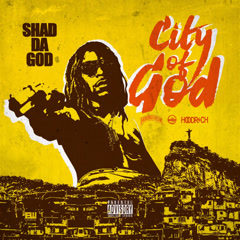 City Of God - Shad Da God