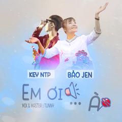 Em Ơi… À (Single)