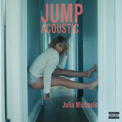 Jump (Acoustic) - Julia Michaels