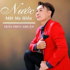 Nước Mắt Mẹ Hiền (Single) - Chubi Trần