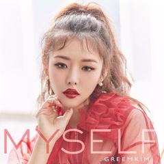 Myself? (Single) - Kim Greem