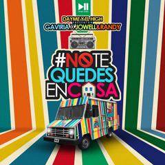 No Te Quedes En Casa (Single) - Gaviria, Jowell & Randy