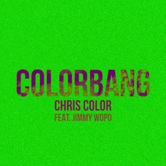 Colorbang (Single) - Chris Color