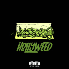 Hollyweed (Single)