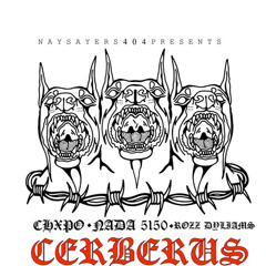 Cerberus (Single) - NADA5150, CHXPO, Rozz Dyliams