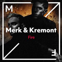Fire (Single) - Merk & Kremont