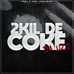 2Kil De Coke (Single)