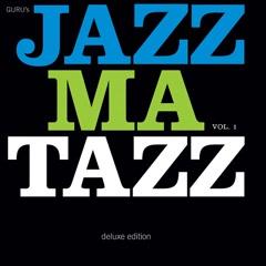 Jazzmatazz Vol. 1 (Deluxe) - Guru