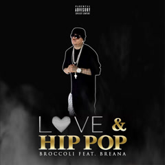 Love & Hip Pop (Single) - Broccoli