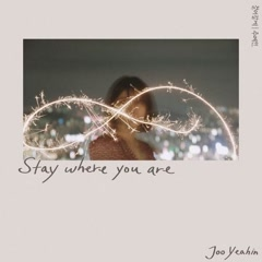 Stay Where You Are (Single) - Joo Yeah In
