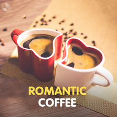 Romantic Coffee - Various Artists