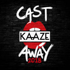 Cast Away 2018 (Single) - Kaaze