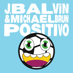 Positivo (Single) - J Balvin, Michael Brun