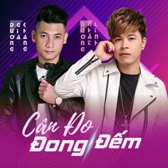Cân Đo Đong Đếm (Single) - Dương Nhất Linh, Dương Gia Khánh