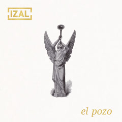 El Pozo (Single) - IZAL
