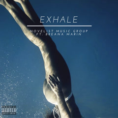 Exhale (Single) - Novelist Music Group