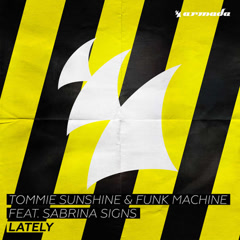 Lately (Single) - Tommie Sunshine, Funk Machine