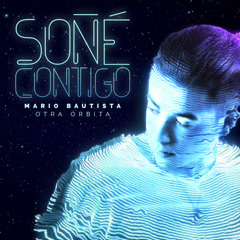 Sone Contigo (Single) - Mario Bautista
