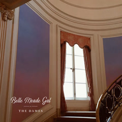 Belle Meade Gal (Single) - The Dames