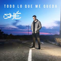 Todo Lo Que Me Queda (Single)