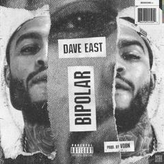 Bipolar (Single) - VDon, Dave East